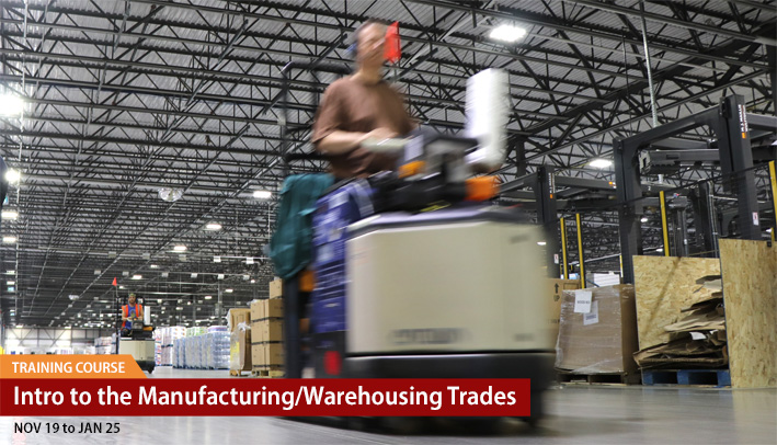 Intro to the Manufacturing/Warehousing Trades